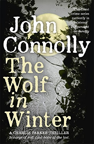 The Wolf In Winter: 12 (A Charlie Parker Thriller)