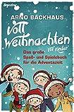 Voll Weihnachten: Das große Spaß- und Spielebuch für die Adventszeit