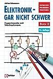 Elektronik gar nicht schwer, Bd.2, Experimente mit Wechselstrom