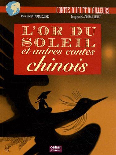 L'or du soleil : Et autres contes chinois