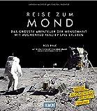 DuMont Bildband Reise zum Mond: Das größte Abenteuer der Menschheit mit Augmented Reality live erleben - Rod Pyle