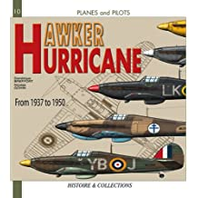 Hawker Hurricane: From 1935 to 1945 (Planes & Pilots)