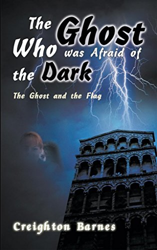 [(The Ghost Who Was Afraid of the Dark)] [By (author) Creighton Barnes] published on (April, 2000)