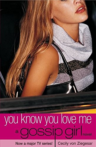 Gossip Girl 02: You Know You Love Me