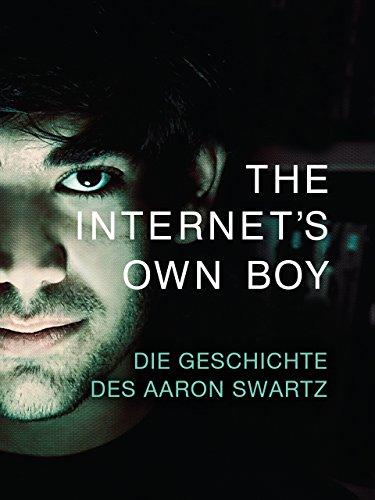 The Internet\'s Own Boy - Die Geschichte des Aaron Swartz