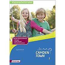 Camden Town - Allgemeine Ausgabe 2012 für Gymnasien: Klassenarbeitstrainer 1