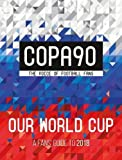 #4: COPA90, Our World Cup (World Cup Russia 2018)