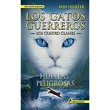 Los Gatos Guerreros 5 (Gatos: Los cuatro clanes / Warriors)