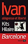 Ivan allégresse et liberté par Hilaire