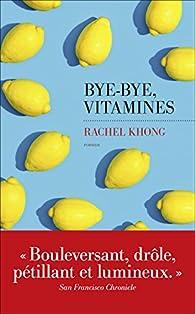 Bye-bye, vitamines par Khong