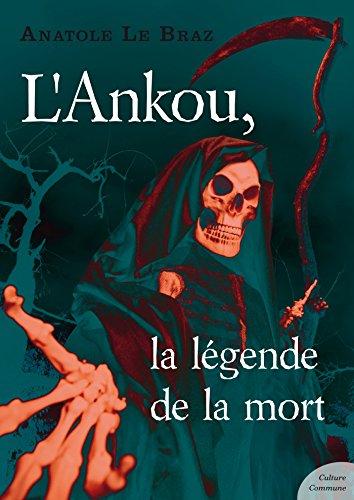 L'Ankou, la légende de la mort par Anatole Le Braz
