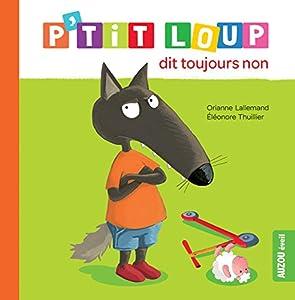 """Afficher """"P'tit Loup dit toujours non"""""""