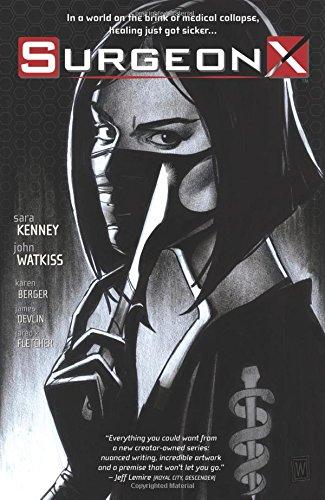 Surgeon X: The Path of Most Resistance par  Sara Kenney