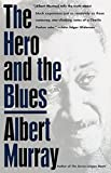 The Hero And the Blues (English Edition)