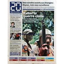 20 MINUTES [No 134] du 30/09/2002 - 2 SCRUTINS OUVERTS AUX ETRANGERS - ILLEGAUX MAIS SOUS SURVEILLANCE - EVITER LA GUERRE CIVILE - COTE-D'IVOIRE - VITROLLES - DERNER BASTION DE LA FAMILLE MEGRET - CATHERINE - ISRAEL LEVE LE SIEGE DE YASSER ARAFAT - GOLF - REVANCHE EUROPEENNE DANS LA RYDER CUP