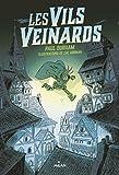 Les Vils Veinards, Tome 01