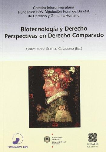 Biotecnología y derecho : perspectivas en derecho comparado