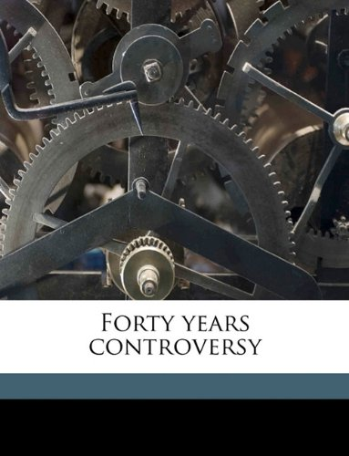 Forty years controversy