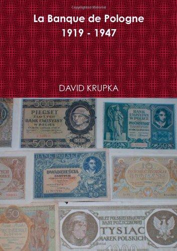 Histoire de la Banque de Pologne 1919 - 1947