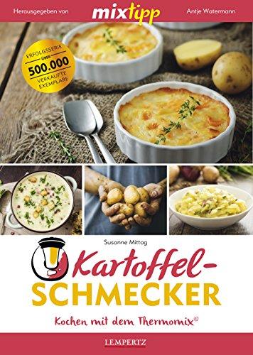 Buchseite und Rezensionen zu 'MIXtipp: Kartoffel-Schmecker – Kochen mit dem Thermomix®' von Susanne Mittag