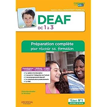 DEAF - DC1 à 3 - Préparation complète pour réussir sa formation - Diplôme d'Etat d'Assistant familial