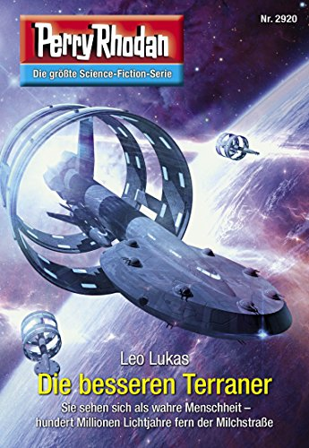Perry Rhodan 2920: Die besseren Terraner (Heftroman): Perry Rhodan-Zyklus