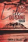 Taran : L'île du sang par Le Tallec
