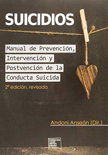 Suicidios : manual de prevención, intervención y postvención de la conducta suicida