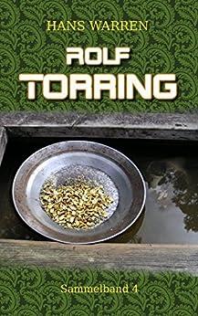 Rolf Torring - Sammelband 4 (Rolf Torrings Abenteuer)
