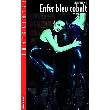 Enfer bleu cobalt