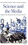 Science and the Media: Delgado's Brave Bulls and the Ethics of Scientific Disclosure