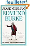 Edmund Burke: The Visionary Who Inven...