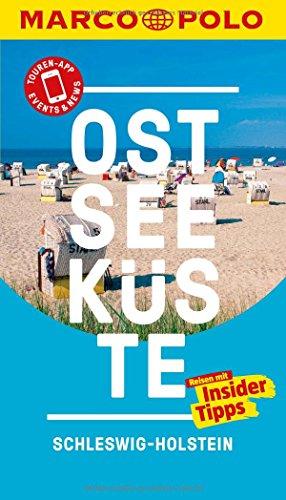 MARCO POLO Reiseführer Ostseeküste Schleswig-Holstein: Reisen mit Insider-Tipps. Inkl. kostenloser Touren-App und Events&News (Zürich Karte)