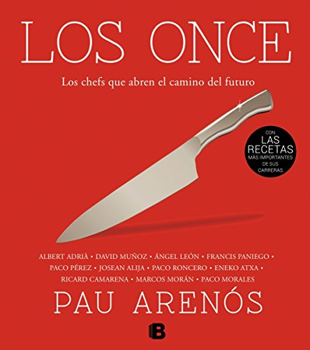 Los Once: Los chefs que abren el camino del futuro (No ficción)