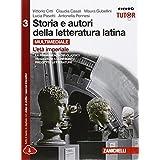 Storia e autori della letteratura latina. Con e-book. Con espansione online. Per le Scuole superiori: 3