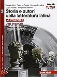 Storia e autori della letteratura latina. Per le Scuole superiori. Con e-book. Con espansione online: 3