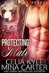 Protecting a Mate (BBW Paranormal Werebear Romance) (Quick & Furry Book 7) (English Edition)