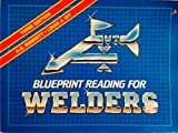 Blueprint Reading for Welders by A.E. Bennett (1983-04-15)