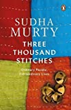 Three Thousand Stitches -: Ordinary People, Extraordinary Lives