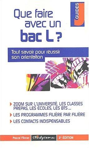 Que faire avec un bac L ? 2ème édition by Pascal Fitzner (2003-01-15)