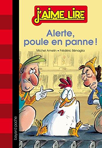 Alerte : poule en panne ! par Michel Amelin