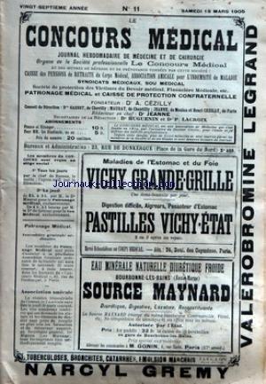 CONCOURS MEDICAL (LE) [No 11] du 18/03/1905 - LA SAUGE DANS LA GASTRO-SUCCORRHEE - LA SYPHILIS - TRAITEMENT DE LA BRANCHO-PNEUMONIE INFANTILE - L'HYDRORREE UTERINE - SUR LES DANGERS DY SUBLIME EN OBSTETRIQUE - EXERCICE ILLEGAL DE LA MEDECINE