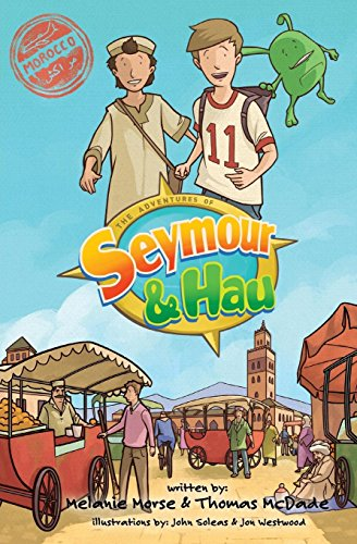The Adventures of Seymour & Hau: Morocco