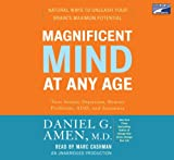Title: Magnificent Mind at Any Age Narrated By Marc Cashm