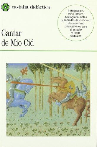 Cantar de Mio Cid                                                               . (CASTALIA DIDACTICA<C.D>)