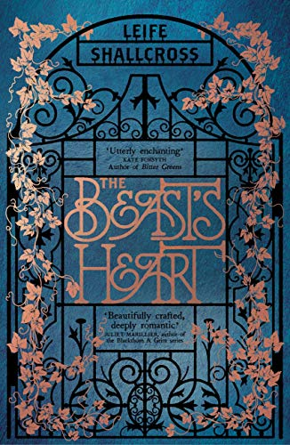 The Beast's Heart: The magical tale of Beauty and the Beast, reimagined from the Beast's point of view (English Edition) por Leife Shallcross
