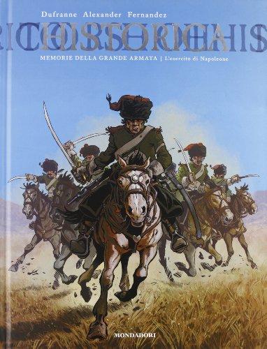 Memorie della grande armata. L'esercito di Napoleone: 3