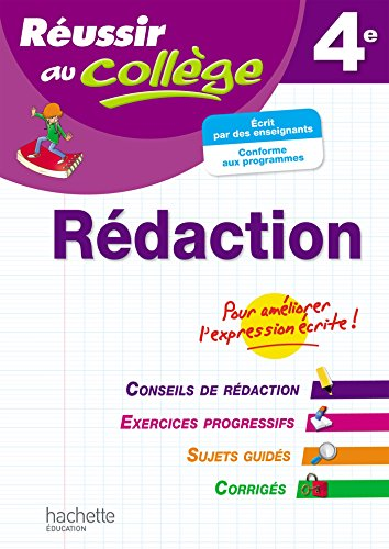 Réussir Au Collège Rédaction 4è