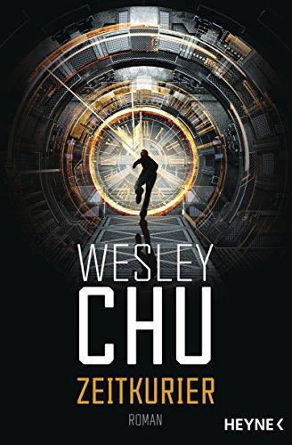Chu, Wesley: Zeitkurier