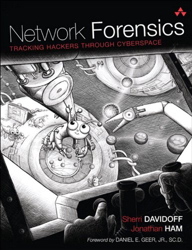 Network Forensics: Tracking Hackers through Cyberspace (English Edition)